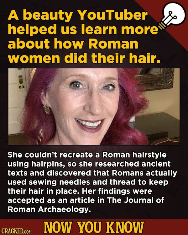 A beauty YouTuber helped us learn more about how Roman women did their hair. She couldn't recreate a Roman hairstyle using hairpins, So she researched