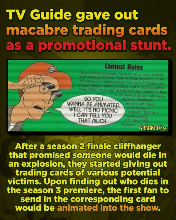 TV Guide gave out macabre trading cards as a promotional stunt. Contest Rules Theeehae rars: NEa IH te wad nr ftne atre cRd Bpest e reecieicit af 2e u fierari tate resepat Finae ee ikery EUEEE ei eee Eng tere t: acirs fntaw FrEAie lataprn t e Feto