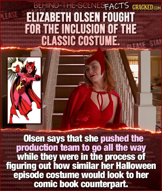 BEHIND-THE-SCENESF FACTS CRACKED CON ELIZABETH OLSEN FOUGHT FOR THE INCLUSION OF THE CLASSIC COSTUME. CLEASE STAN Olsen says that she pushed the production team to go all the way while they were in the process of figuring out how similar her Halloween episode costume would look to her comic book counterpart.