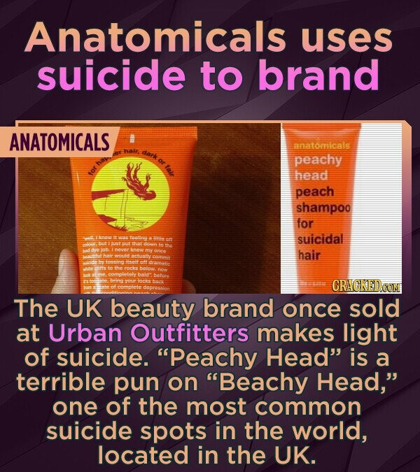 Anatomicals uses suicide to brand ANATOMICALS amatoioalls dark peachy Mair head peach shampoo for Sn Toallw itie suicidal ots hut puut thaat doe >00 ob meveer remine my hair actuatiy tosine itettott draaiic the betow. completely YOu CRACKEDO The UK beauty brand once sold at Urban Outfitters makes light