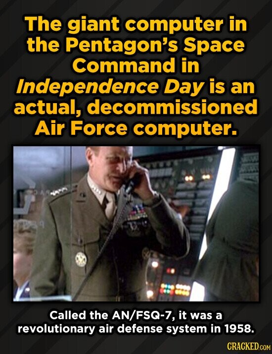 The giant computer in the Pentagon's Space Command in Independence is an actual, decommissioned Air Force computer. Called the AN/FSQ-7, it was a revo