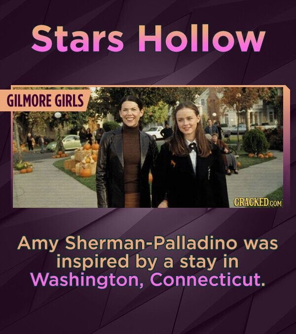 Stars Hollow GILMORE GIRLS Amy Sherman-Palladino was inspired by a stay in Washington, Connecticut.