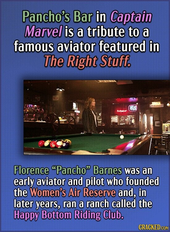 Pancho's Bar in Captain Marvel is a tribute to a famous aviator featured in The Right Stuff. C Buber Florence Pancho Barnes was an early aviator and