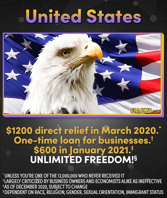 United States CRACKEDEOM $1200 direct relief in March 2020. One-time loan for businesses.t $600 in January 2021.# UNLIMITED FREEDOM!S 'UNLESS YOU'RE