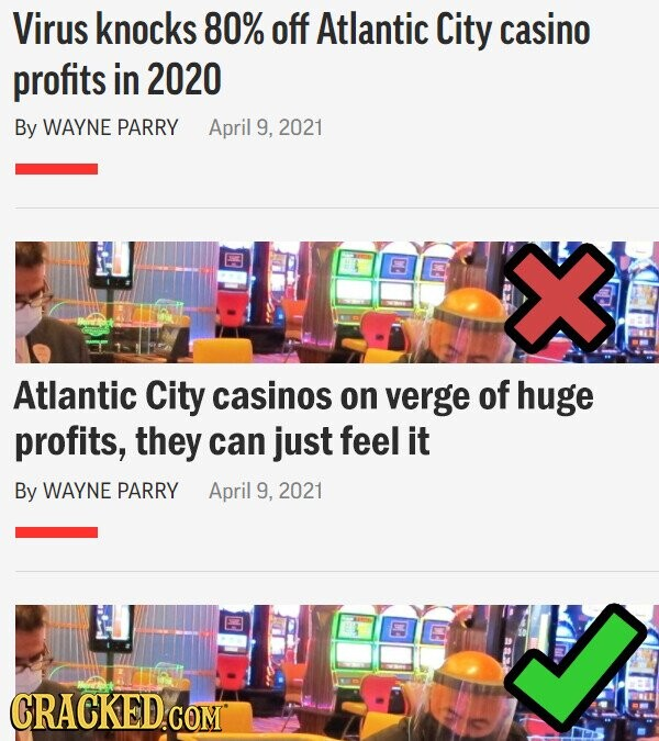 Virus knocks 80% off Atlantic City casino profits in 2020 By WAYNE PARRY April 9, 2021 Atlantic City casinos on verge of huge profits, they can just feel it By WAYNE PARRY April 9, 2021 CE CE CRACKED COM