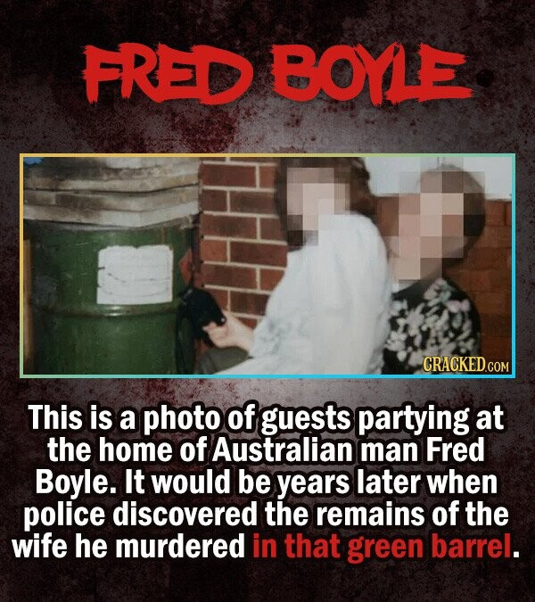 FRED BOYLE This is a photo of guests partying at the home of Australian man Fred Boyle. It would be years later when police discovered the remains of