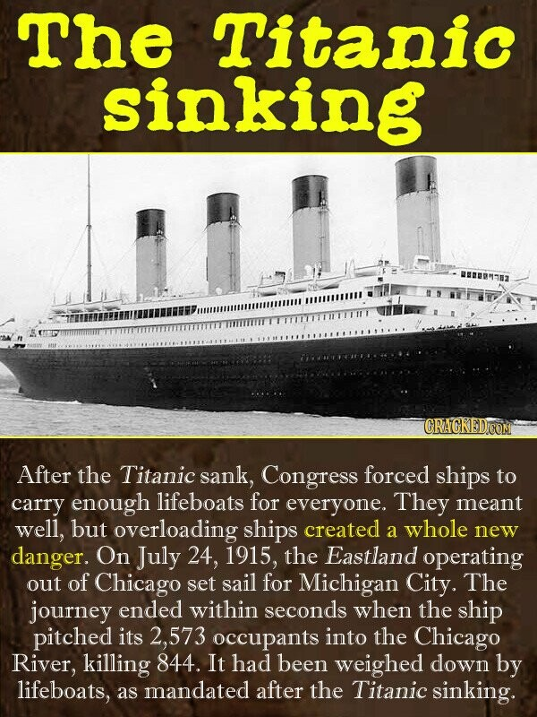 The Titanic sinking uRMT88 CRACREDCOM After the Titanic sank, Congress forced ships to carry enough lifeboats for everyone. They meant well, but overl