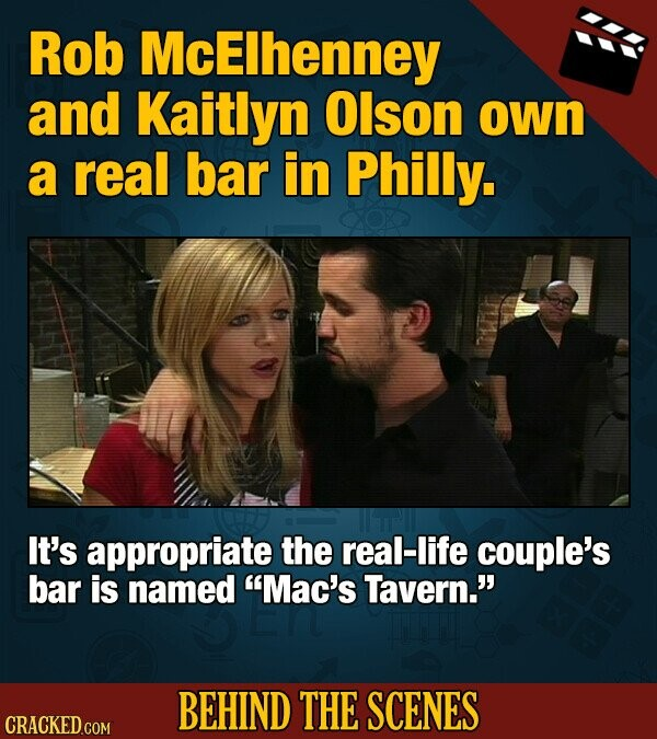 Rob McElhenney and Kaitlyn Olson own a real bar in Philly. It's appropriate the real-life couple's bar is named Mac's Tavern. BEHIND THE SCENES CRACKED COM