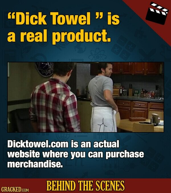 Dick Towel  is a real product. Dicktowel.com is an actual website where you can purchase merchandise. BEHIND THE SCENES CRACKED COM