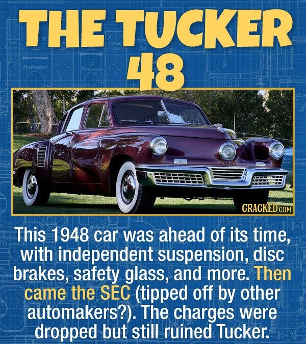 THE TUCKER 48 hendinsatot This 1948 car was ahead of its time, with independent suspension, disc brakes, safety glass, and more. Then came the SEC (ti