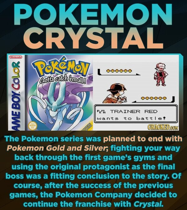 POKEMON CRYSTAL Nintendo Peremoy L 000000 catch emalll Grotta an BOY. Pxh TRAINER RED INEDTS to bAtle CRACKEDCO The AME Pokemon series was planned to end with Pokemon Gold and Silver, fighting your way back through the first game's gyms and using the original protagonist as the final boss was