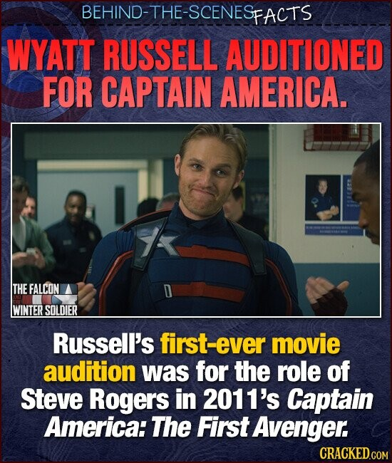 BEHIND-THE-SCENESE FACTS WYATT RUSSELL AUDITIONED FOR CAPTAIN AMERICA. THE FALCON WINTER SOLDIER Russell's first-ever movie audition was for the role of Steve Rogers in 2011's Captain America: The First Avenger.