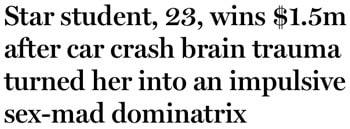 Tabloids Insist A Brain Injury Turned Me Into A Dominatrix
