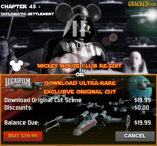 CRACKED COM CHAPTER 45 - DIPLOMATICSETTLEMENT PAUSE MICKEY MOUSB CLUB RE-EDIT OR LJCASFILM DOWNLOAD ULTRA-RARE Ltd EXCLUSIVE ORIGINAL CUT Download Ori