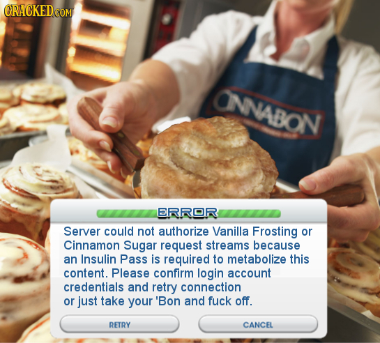CRACKED COM ONNABON ERRRORR Server could not authorize Vanilla Frosting or Cinnamon Sugar request streams because an Insulin Pass is required to metab