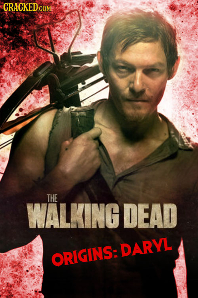 CRACKED COM THE WALKINGDEAD DARYL ORIGINS: