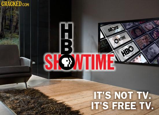 CRACKEDGO storz e B WTIME SHONTIME HB IT'S NOT TV. IT'S FREE TV.
