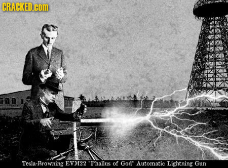 CRACKED.COM Tesla-Browning EVM22 Phallus of God Automatic Lightning Gun