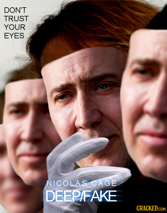 DON'T TRUST YOUR EYES NICOLAS CAGE DEEP/FAKE