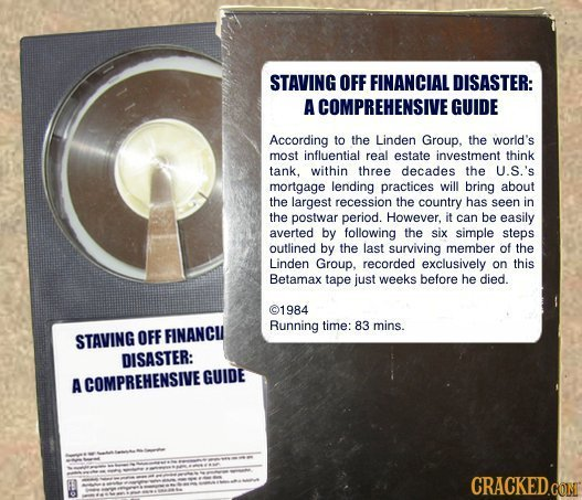 STAVING OFF FINANCIAL DISASTER: A COMPREHENSIVE GUIDE According to the Linden Group, the world's most influential real estate investment think tank. w