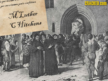 fer canfidant. CRACKED.COM pais per M Luther GHitchens