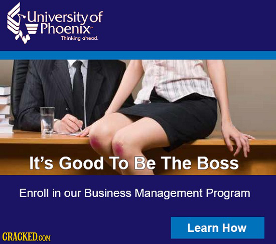 University of Phoenix Thinking ahead. It's Good To Be The Boss Enroll in our Business Management Program Learn How