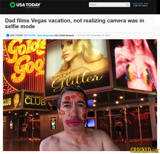 USATODAY SURSCRRE NOW Dad films Vegas vacation, not realizing camera was in selfie mode Go USA TODAY NETWORK Mary Bowerman USA TODAY Network 817am EST