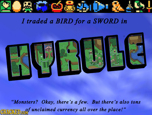 I traded a BIRD for a SWORD in KYBUL Monsters? Okay, there's a few. But there's also tons of unclaimed currency all over the place!