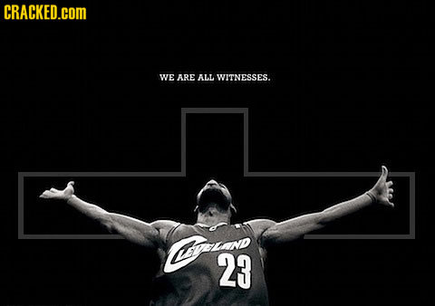 CRACKED.cOM WE ARE ALL WITNESSES. Cfn 23