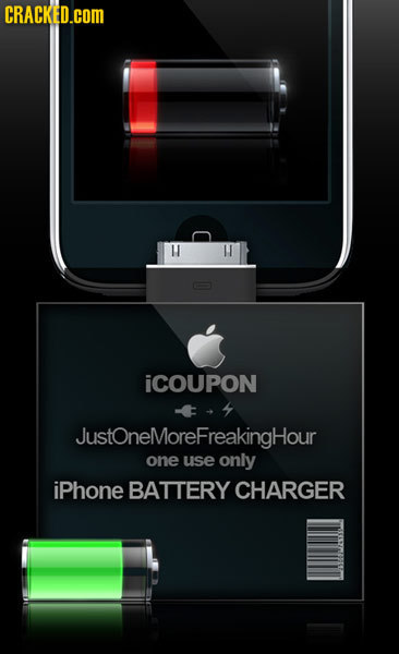 CRACKED.cOM HI M ICOUPON JustoneMoreFreakingHour one use only iPhone BATTERY CHARGER