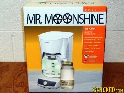 CG12 MR. MODDNSHINE 12 cUp WHCH DUSTILER oae CRACKED GOM