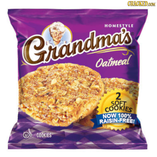 CRACKEDOON HOMESTYLE Grandmas Oatineal 2 SOFT COOkiEs NOW 100% RAISIN-FREE! OD COOKIES