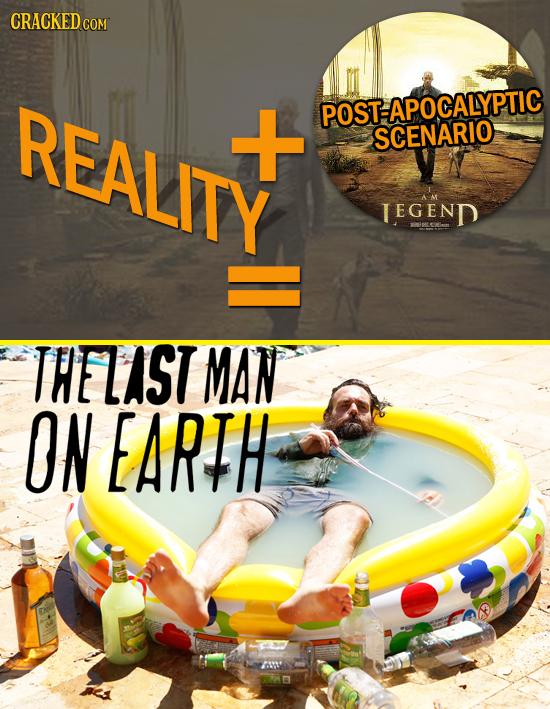 CRACKED co COM REALITY POSTAPOCALYPTIC SCENARIO TeGenD THELIST MAN ON EARTH