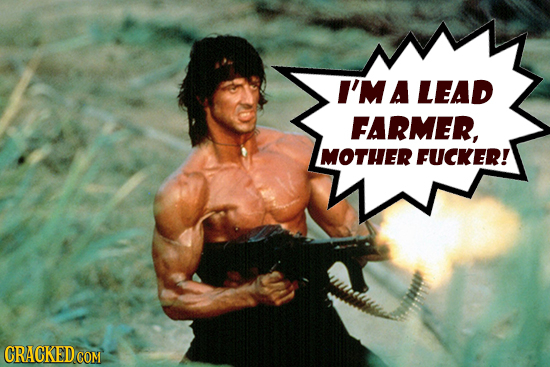 I'MA LEAD FARMER, MOTHER FUCKER! CRACKEDCO COM
