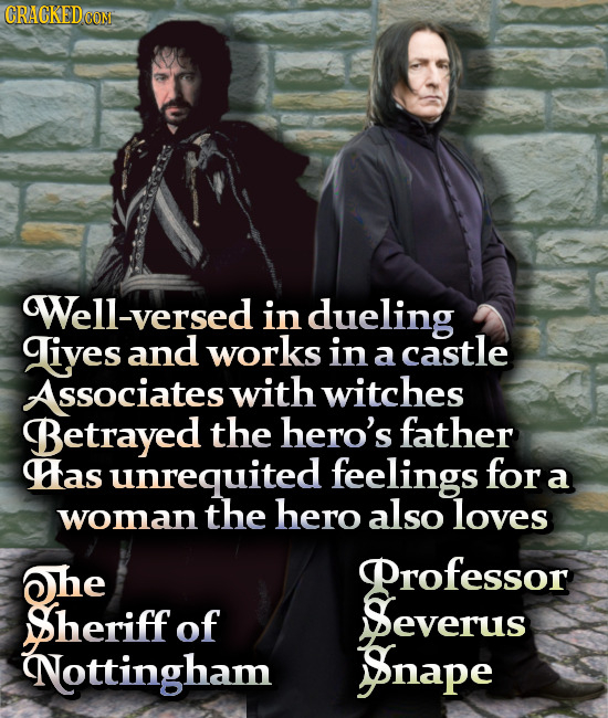 Well-versed in dueling Liyes and works in castle a ssociates with witches Betrayed the hero's father Has unrequited feelings for a the hero also woman