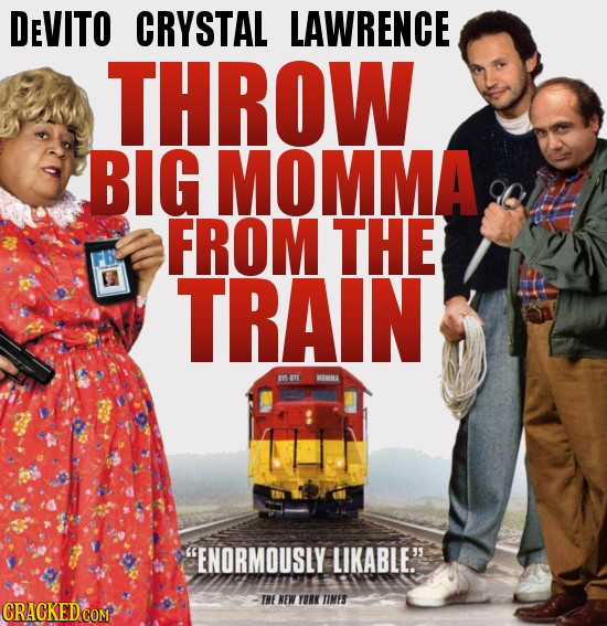 DEVITO CRYSTAL LAWRENCE THROW BIG MOMMA FROM THE TRAIN H-ML MINNA ENORMOUSLY LIKABLE. THE NEW YORK TIMES