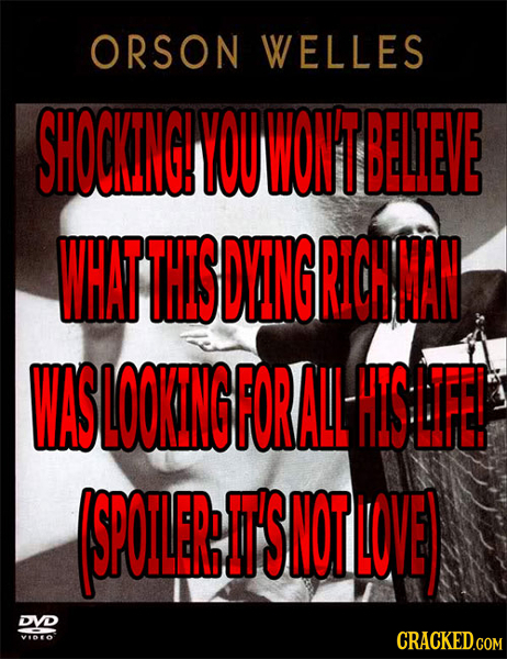 ORSON WELLES SHOCKNGH YOUWONTBELEVE WHAT THIS DYING RICH MAN WASLOOKINGFORALLHISLFB SPOERDS NOT LOVE DVD voo