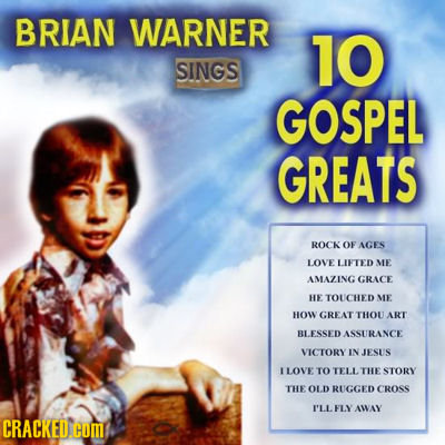 BRIAN WARNER 10 SINGS GOSPEL GREATS ROCK OF AGES LOVE LIFTED ME AMAZING GRACE HE TOUCHED ME HOW GREAT THOU ART BLESSED RANCE VICTORY IN JESUS LOVE TO
