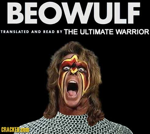 BEOWULF TRANSLATED AND READ BY THE ULTIMATE WARRIOR