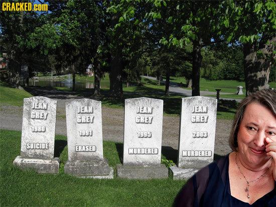 CRACKED.COM JEAN JEAN TEAN JEAN GREI GREY GREY GREY 7980 7991 1995 7003 SUICIDE ERASED MURDERED MORDERED
