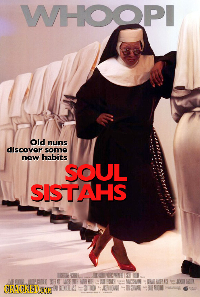 WHOOPI Old nuns discover some new habits SOUL SISTAHS DOTINE DO0NO POC PARTNVEIS 9T THEHIHE FRA WAEY BANEY AT H1 VAESTHON ACE JOT A CRACKEDCON THENBH