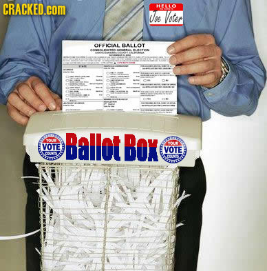 CRACKED.COM HELLO Voe Voter OFFICAE BALLOT 9018 O ou Dallot DOx VOTE YOUR VOTE COUNS CNS