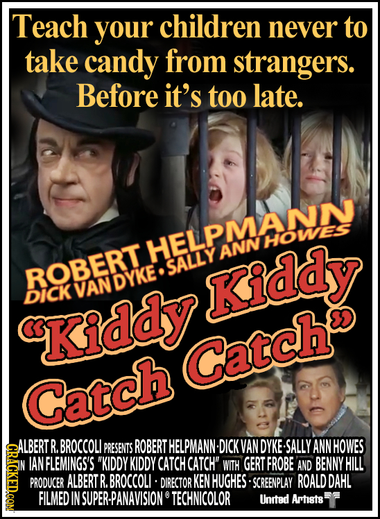Teach your children never to take candy from strangers. Before it's too late. HELPMANN HOWES ANN ROBERTT SALLY VANDYKE Kiddy DICK Kiddy Catch Catch AL