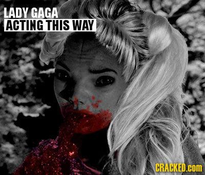LADY GAGA ACTING THIS WAY CRACKED.COM
