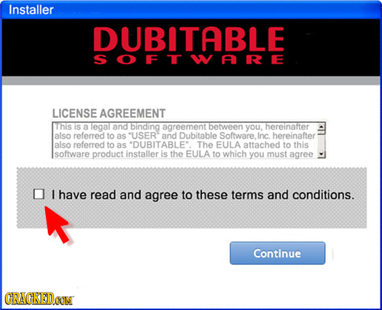 Installer DUBITABLE SOFTWARE LICENSE AGREEMENT This IS a legal and binding agreement between you, hereinatter also referred to as USER and Dubitable