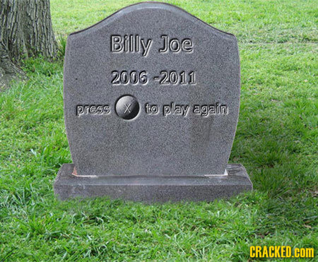 Billy Joe 2006-2011 Pres to play again CRACKED.COM