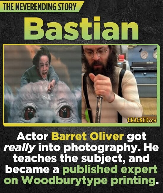 THE NEVERENDING STORY Bastian CRACKED Actor Barret Oliver got really into photography. He teaches the subject, and became a published expert on Woodbu