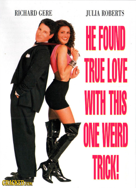 RICHARD GERE JULIA ROBERTS HE FOUND TRUE LOVE WITH THIS ONE WEIRD TRICK! GRACKEDCOM