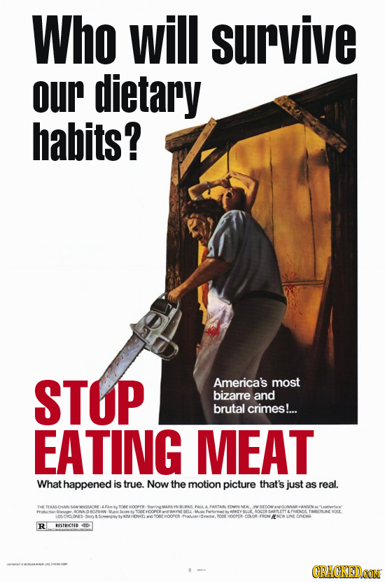 Who will survive our dietary habits? STOP America's most bizarre and brutal crimes!... EATING MEAT What happened is true. Now the motion picture that'