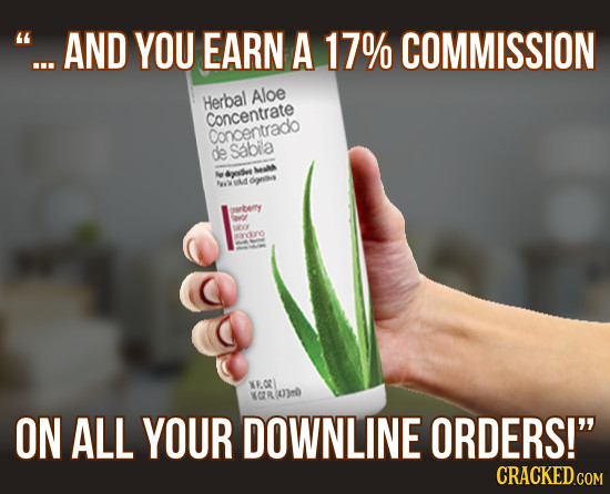 ...AND YOU EARN A 17% COMMISSION Herbal Aloe Concentrate Cancentrado de Sabila Ma goee A ontve grbeny O e rvre KE.OT XCRIO3 ON ALL YOUR DOWNLINE ORDE